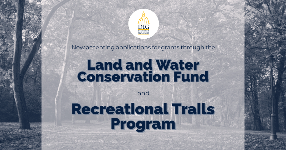 Applications Now Available for Land and Water Conservation Fund, Recreational Trails Program 2019 Funding Cycle